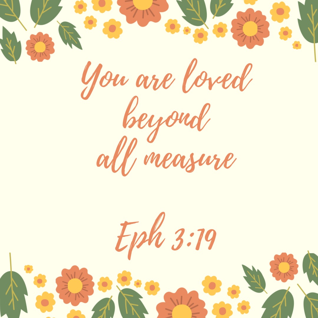 I AM LOVED BEYOND ALL