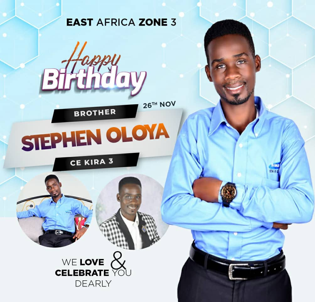 Happy Birthday Brother Stephen Oloya