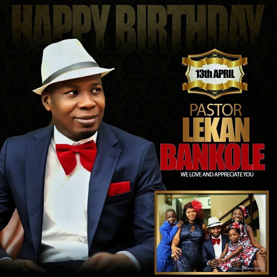Happy birthday pastor LEKAN, you