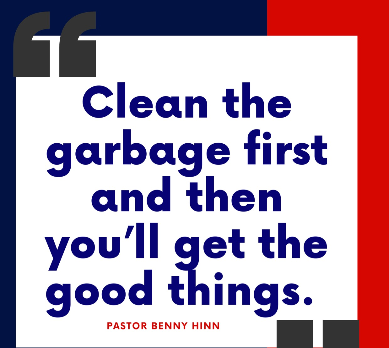 'Clean the garbage first and