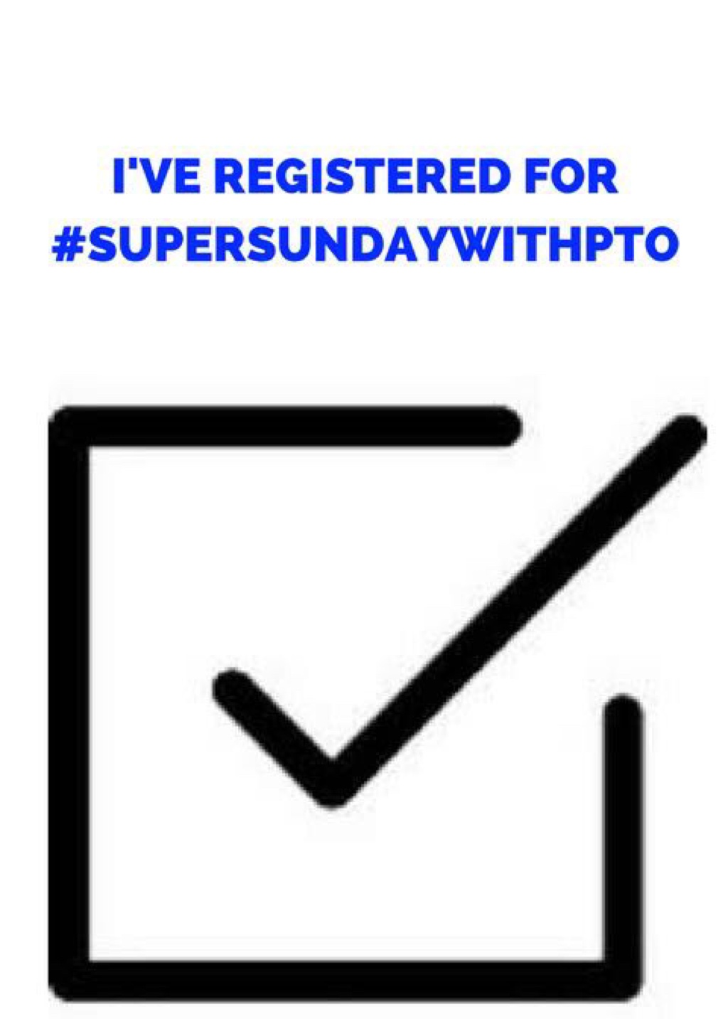 HAVE YOU REGISTERED???? #supersundaywithpto