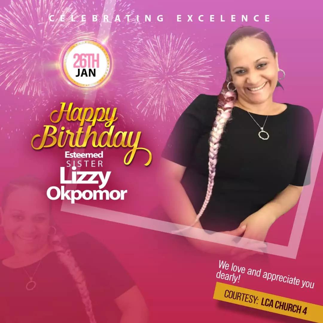 Happy Birthday Esteemed Sister Lizzy.