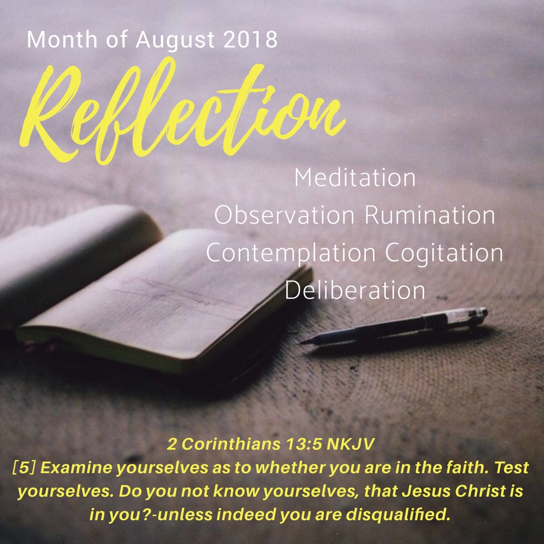 August 2018: Month of Reflection