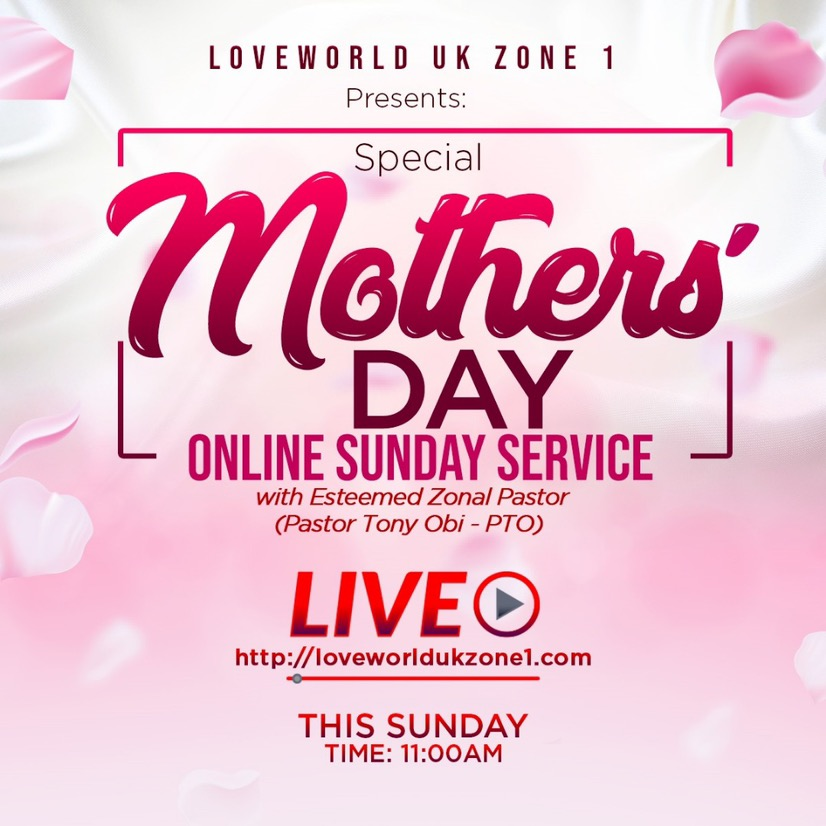 *SPECIAL MOTHER'S DAY ONLINE SUNDAY