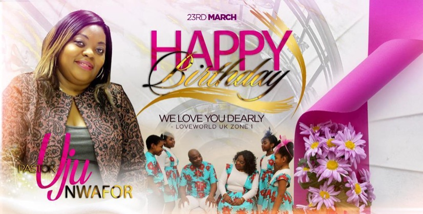 HAPPY BIRTHDAY ESTEEMED PASTOR UJU
