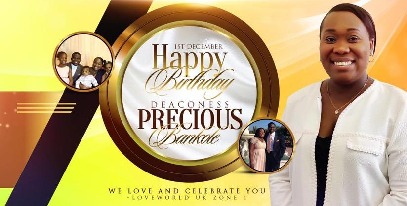 HAPPY BIRTHDAY DEACONESS PRECIOUS BANKOLE.