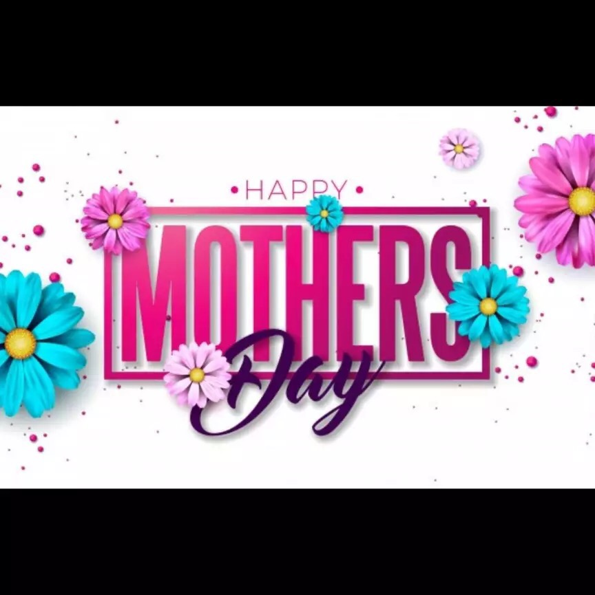 Happy Mother's Day to my