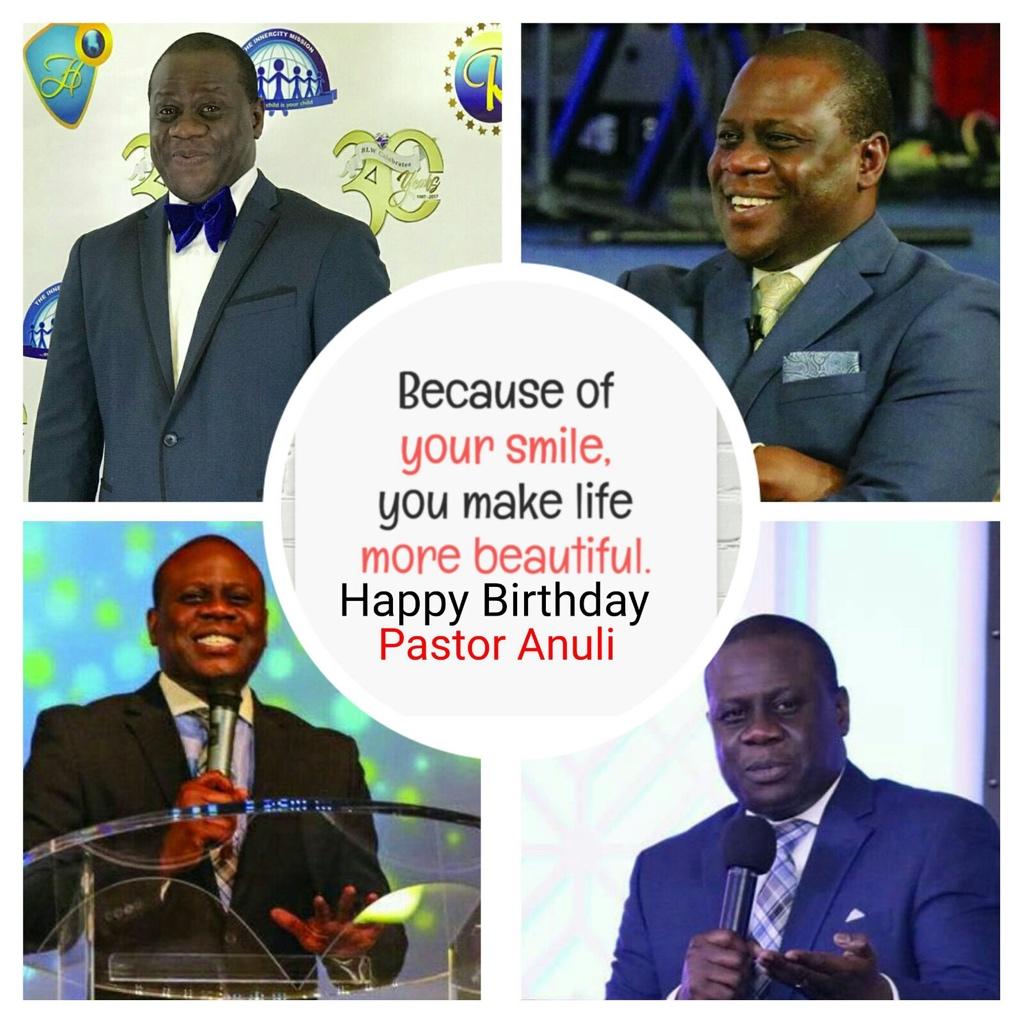 Happy Birthday Pastor Anuli. You