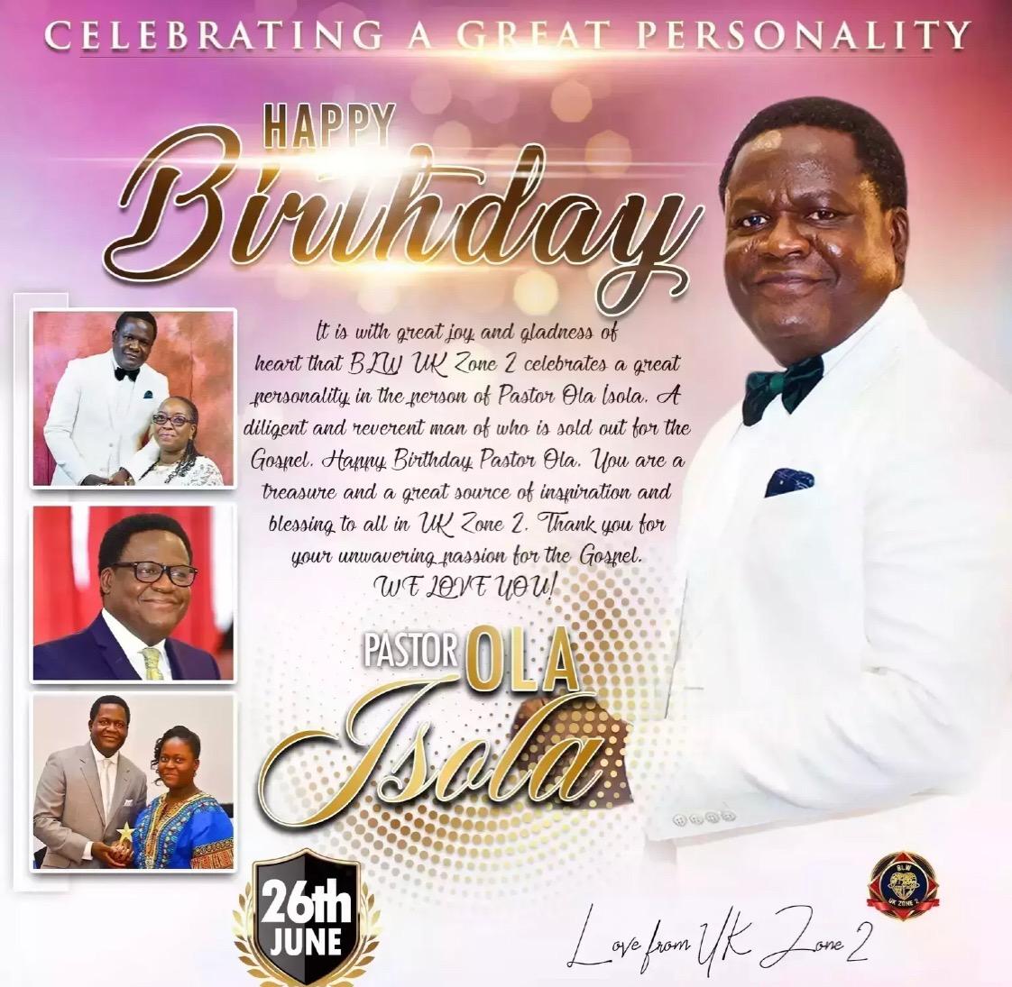 🎈Happy birthday Pastor Ola Isola