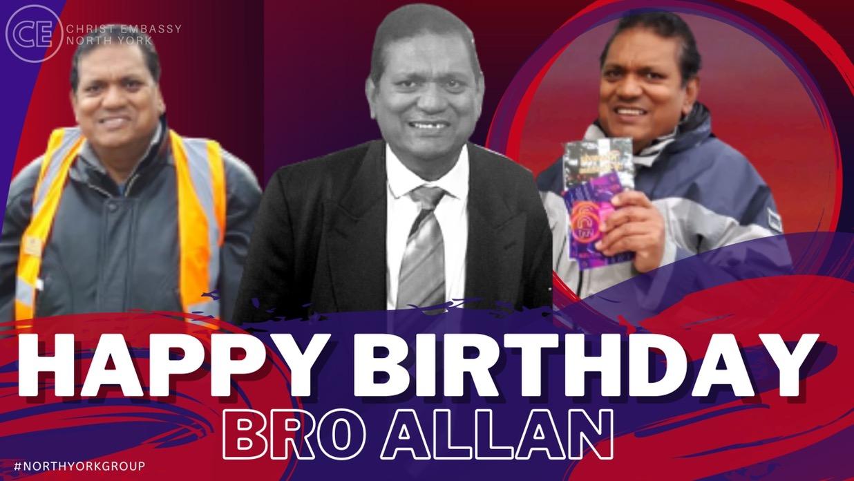 Wishing our dearest Bro Allan