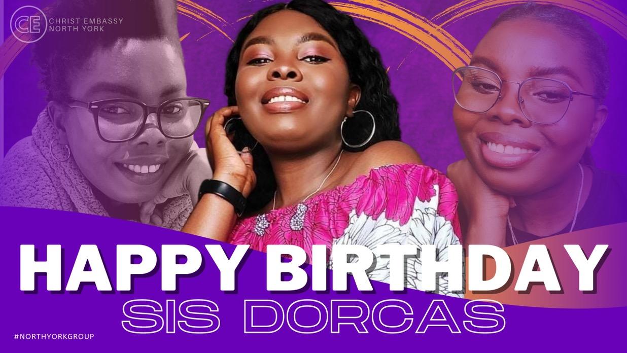 Happy Birthday Dearest Sister Dorcas