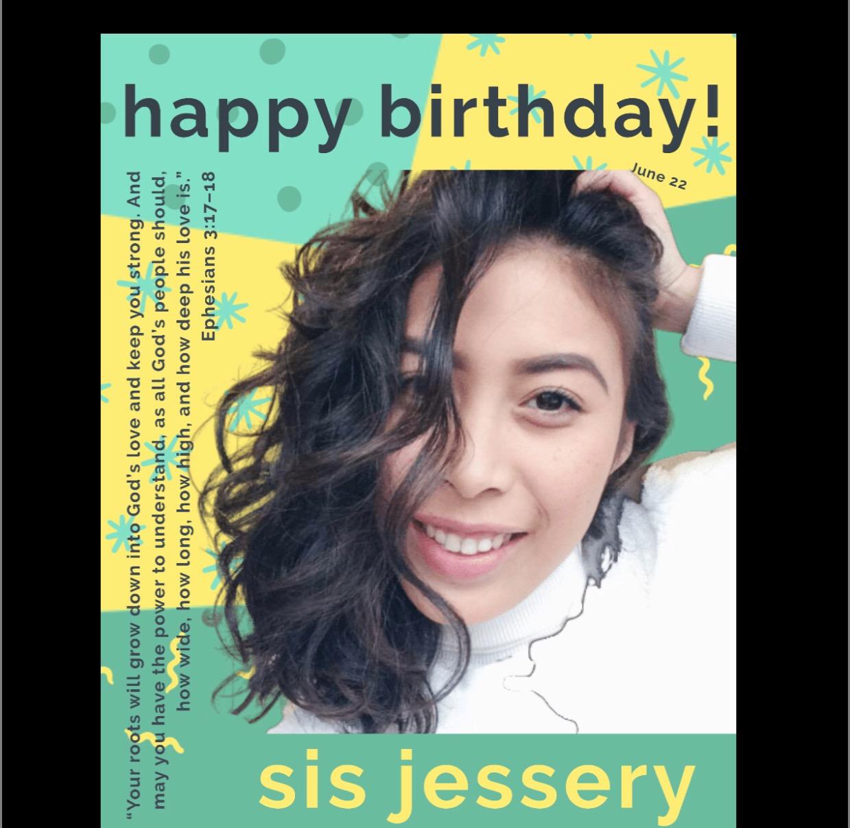 Happy Birthday our dearest Jessery.
