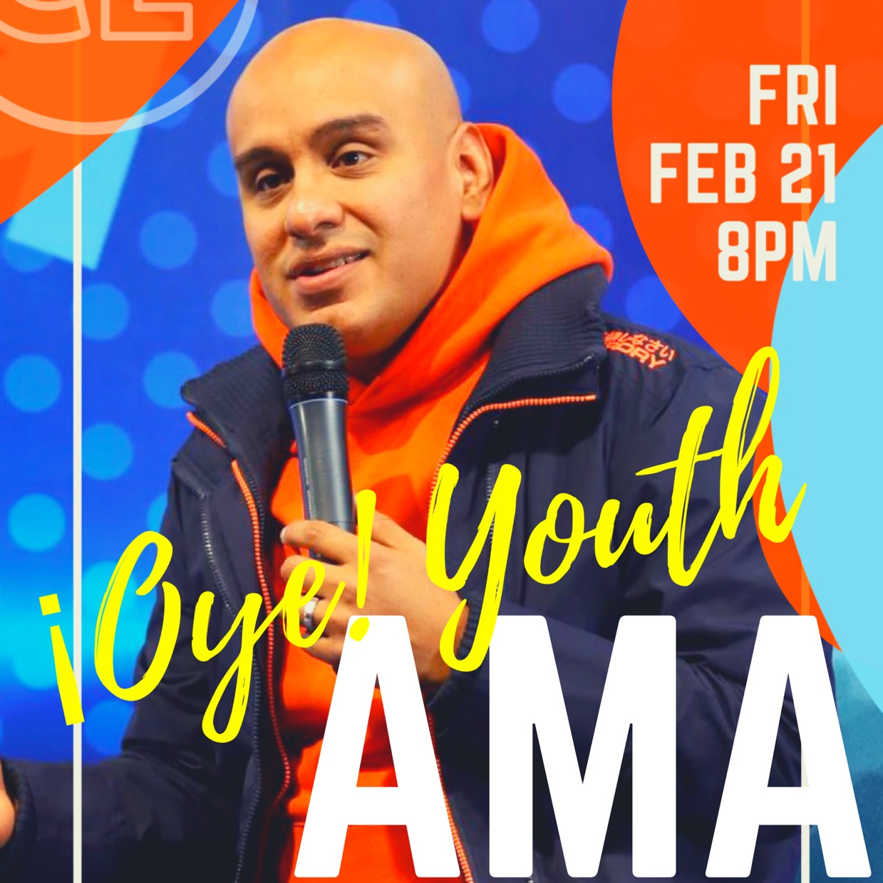 ¡OYE! YOUTH ASK ME ANYTHING!