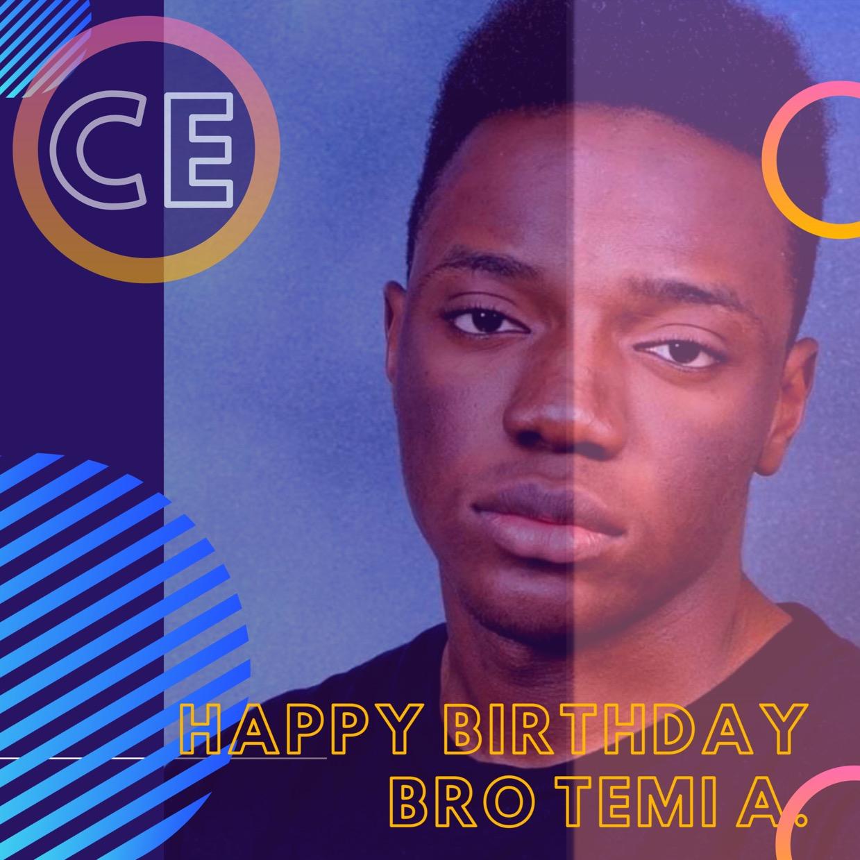 Dearest Bro Temi ... HAPPY