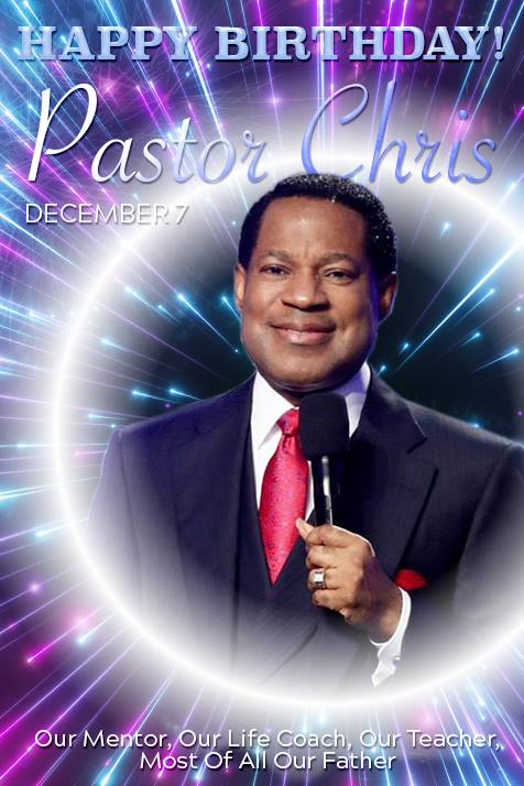 Happy glorious birthday Pastor Chris!
