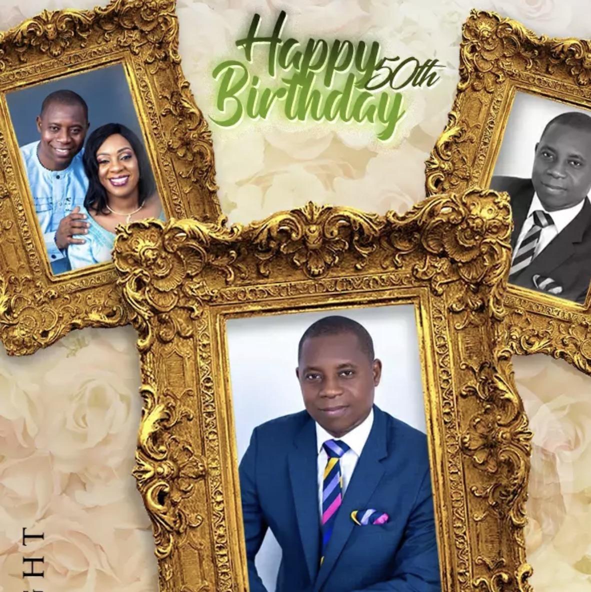 Happy Birthday Esteemed Pastor Gerorge