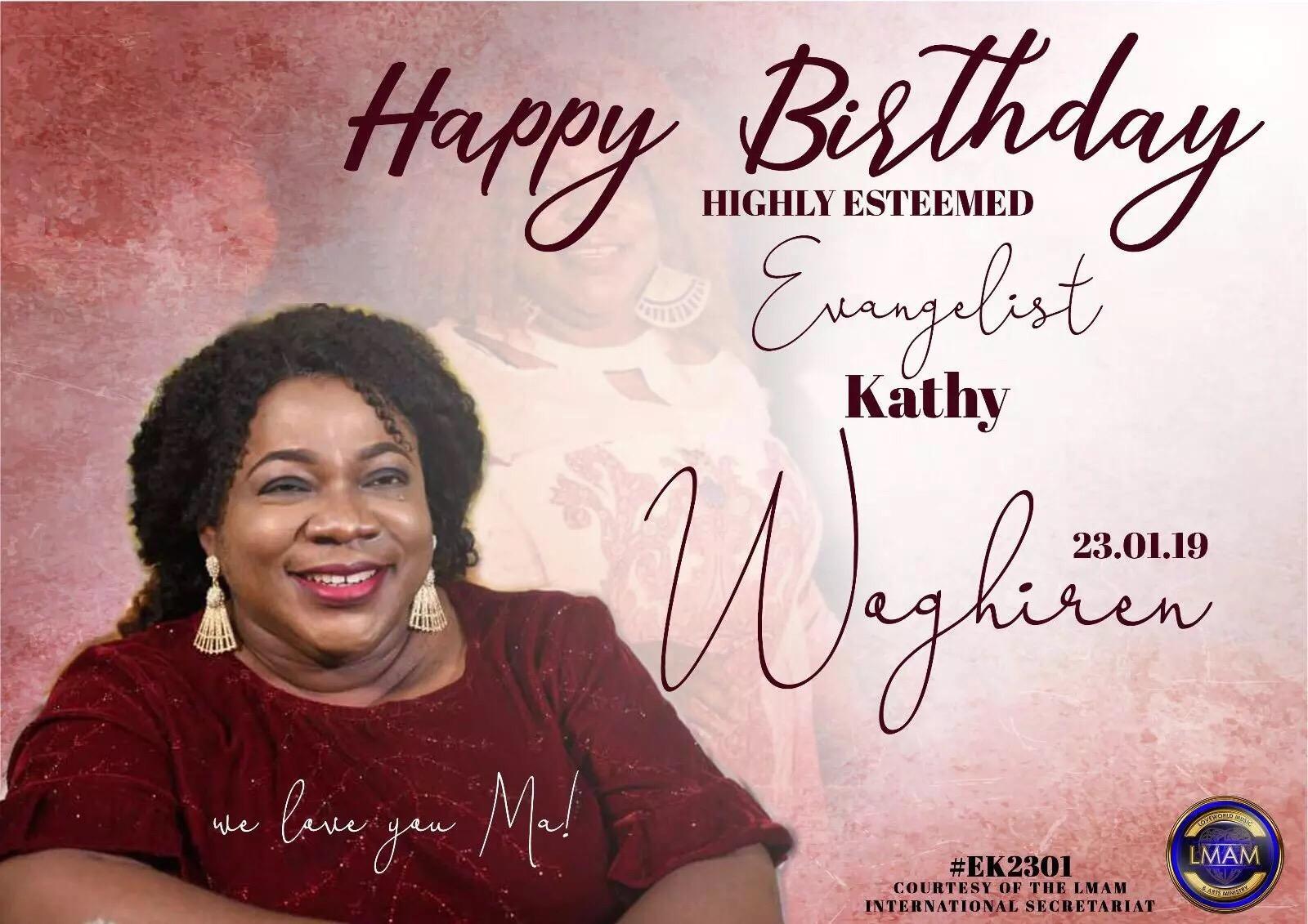 Happy Birthday Esteemed Evangelist Kathy