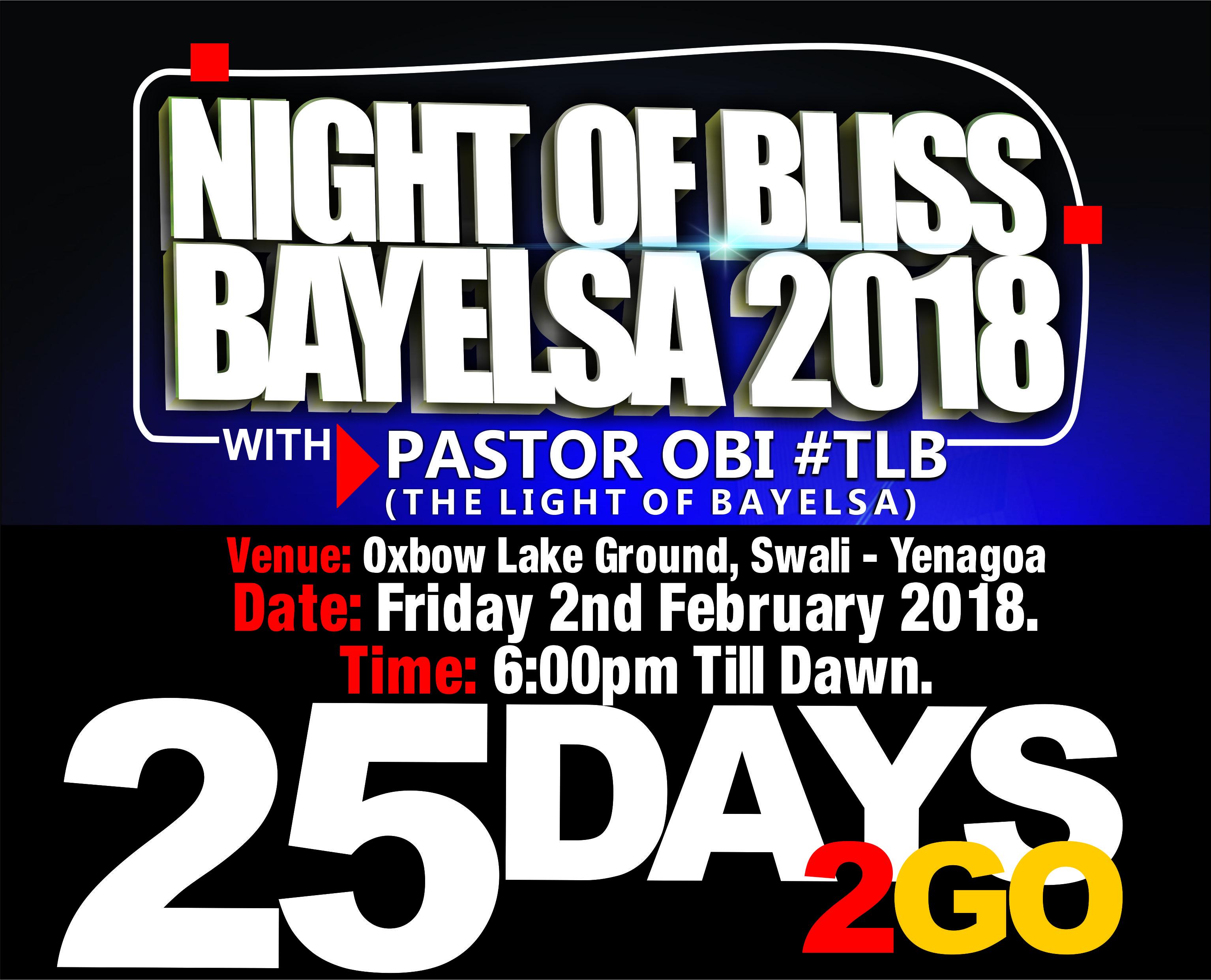 #nightofblissbayelsa2018 .... its on. The