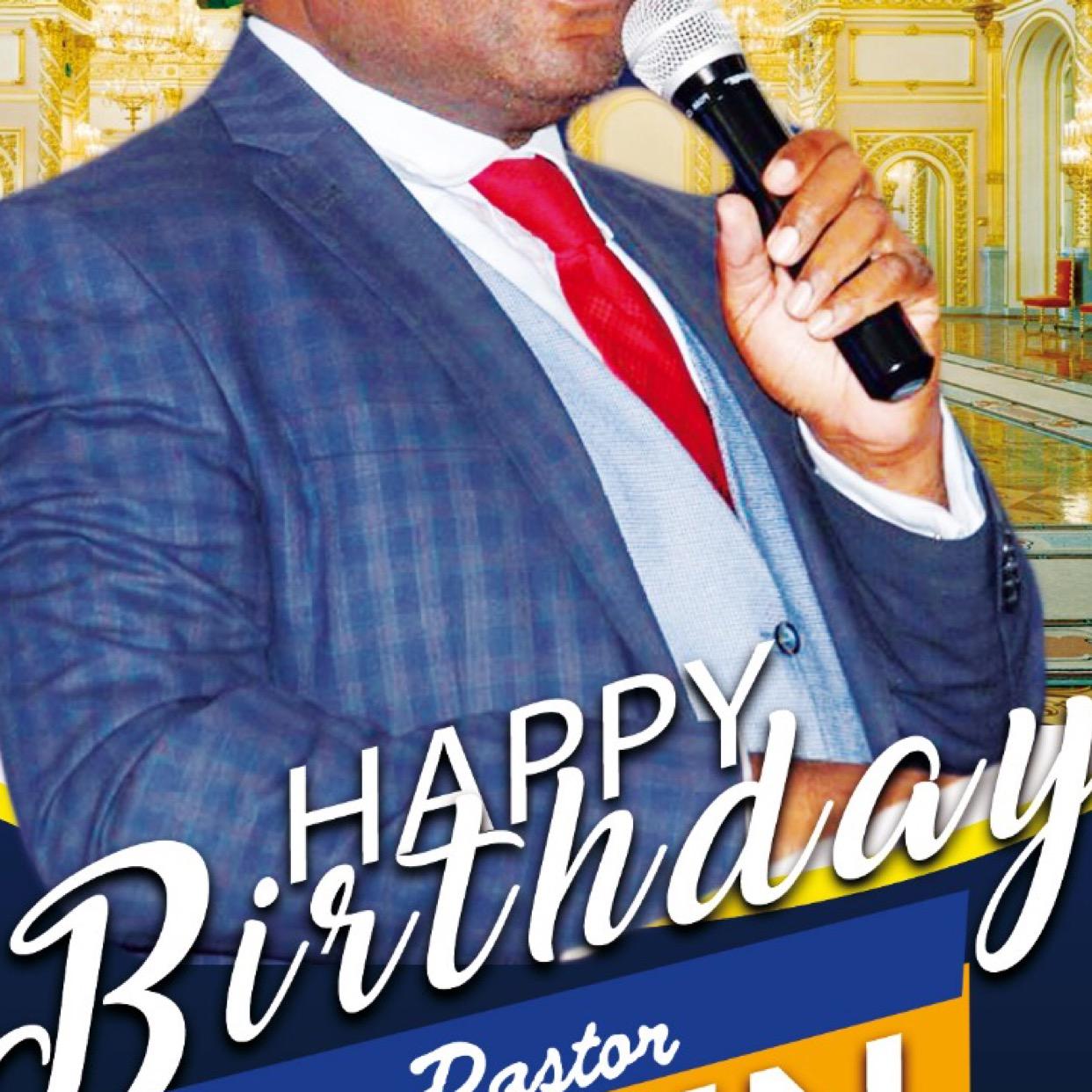 Happy Birthday my beloved Pastor