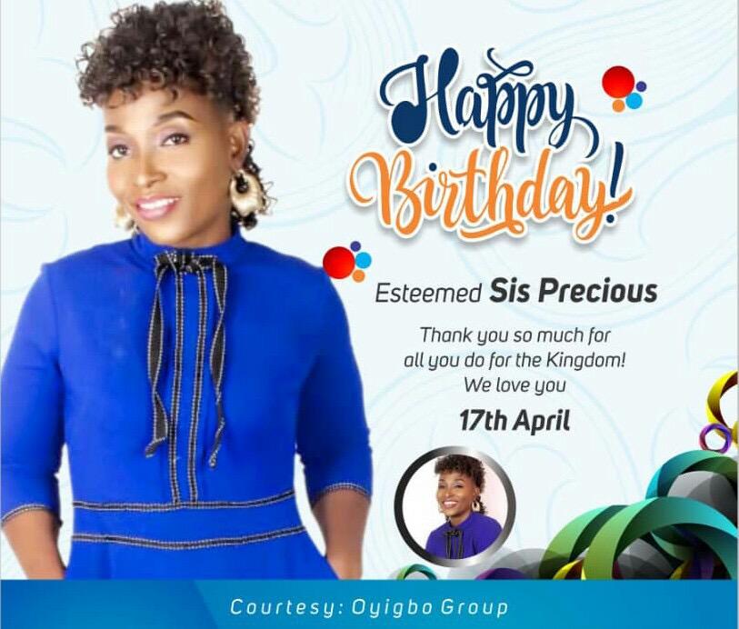 Happy birthday Esteemed Sis Precious,