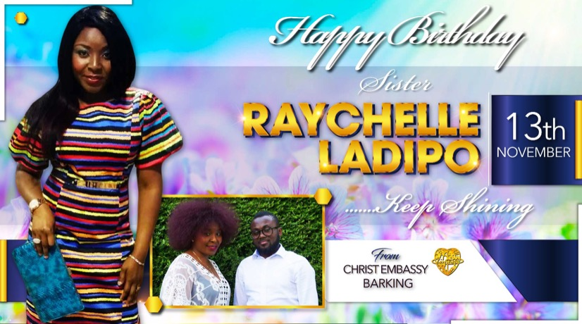 Happy birthday Sister Raychelle Ladipo