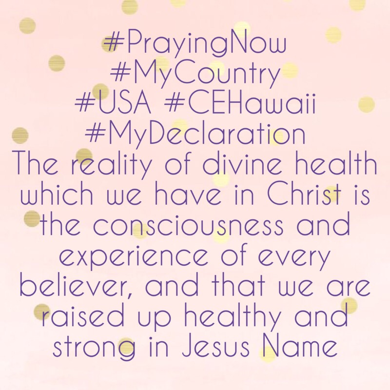 #PrayingNow #MyCountry #USA #CEHawaii #MyDeclarati