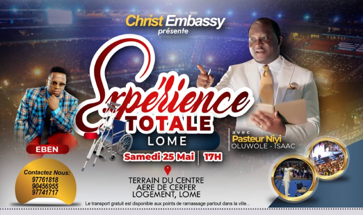 TOTAL EXPERIENCE LOMÉ, 25TH MAY