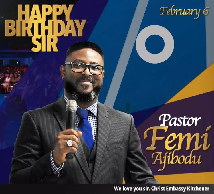 Happy Birthday Esteemed Pastor Femi.