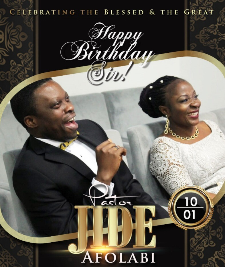 Happy Birthday Dearest Pastor Jide