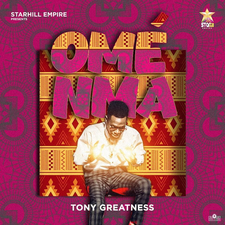 """""""OME NMA"""" by """"Tony Greatness"""""""