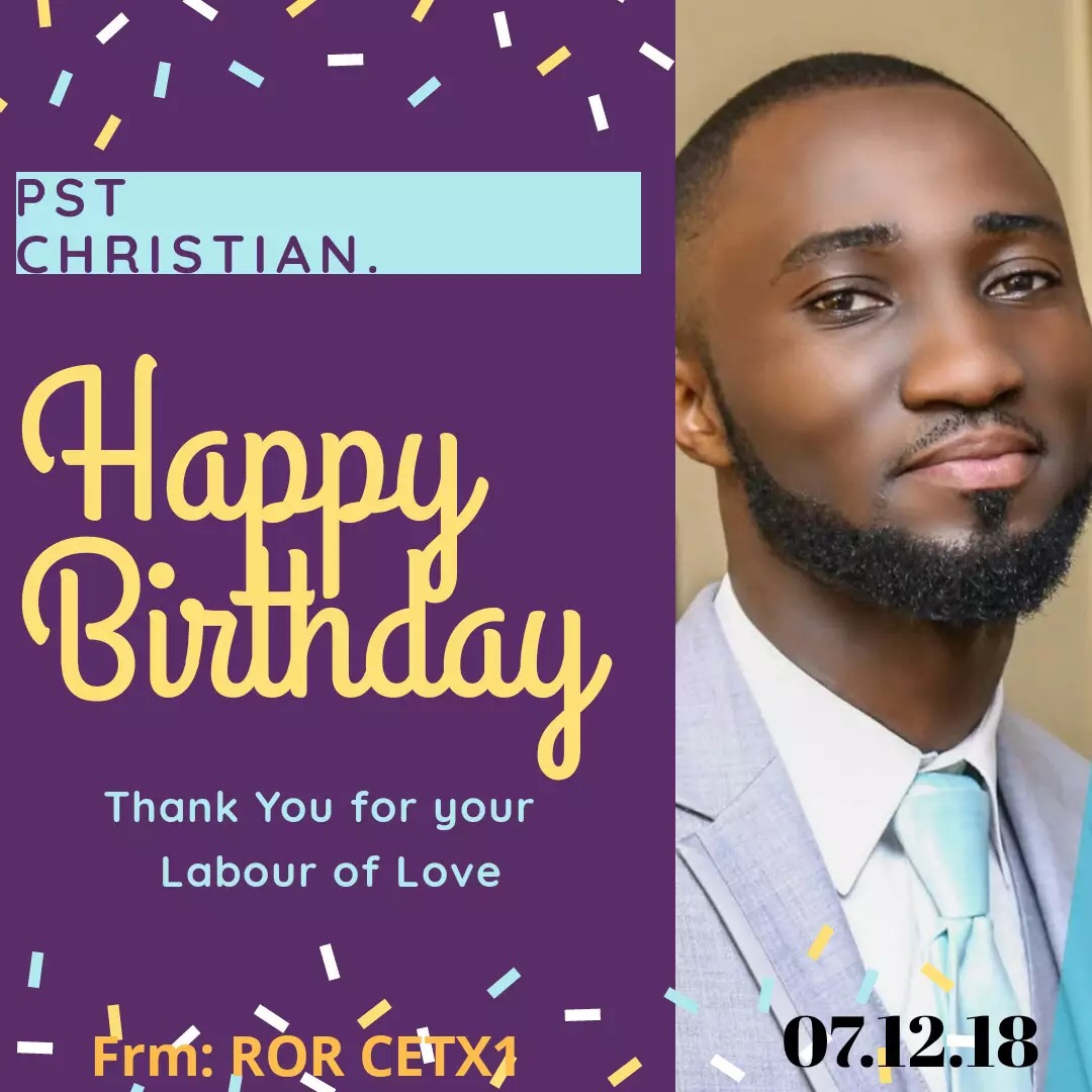 Happy birthday Pastor Christian. A