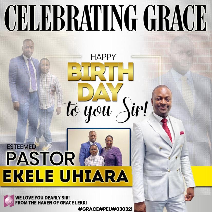Happy birthday Esteemed Pastor Ekele