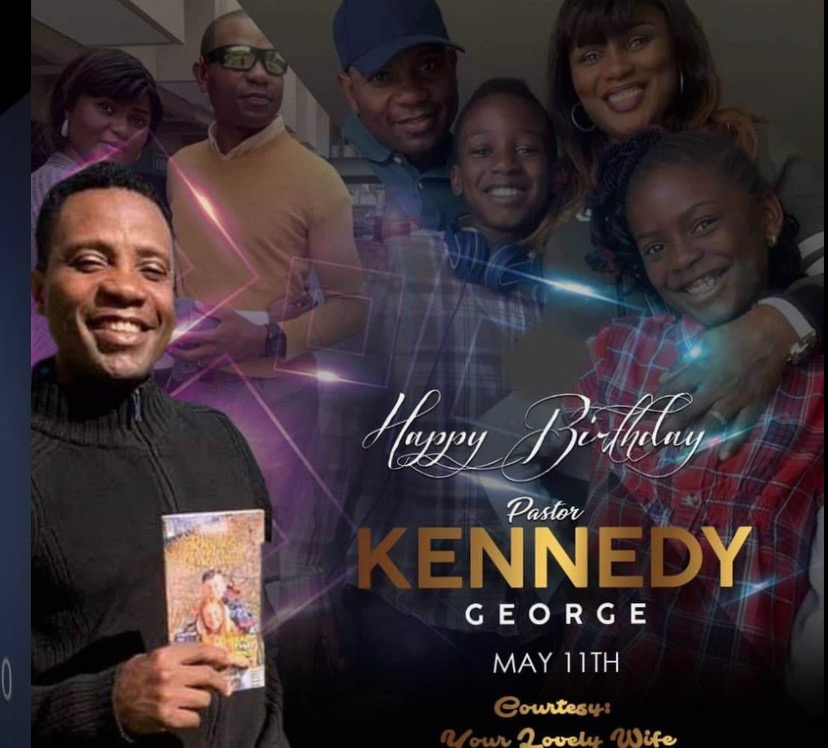 🎉Happy Birthday, Pastor Kennedy George