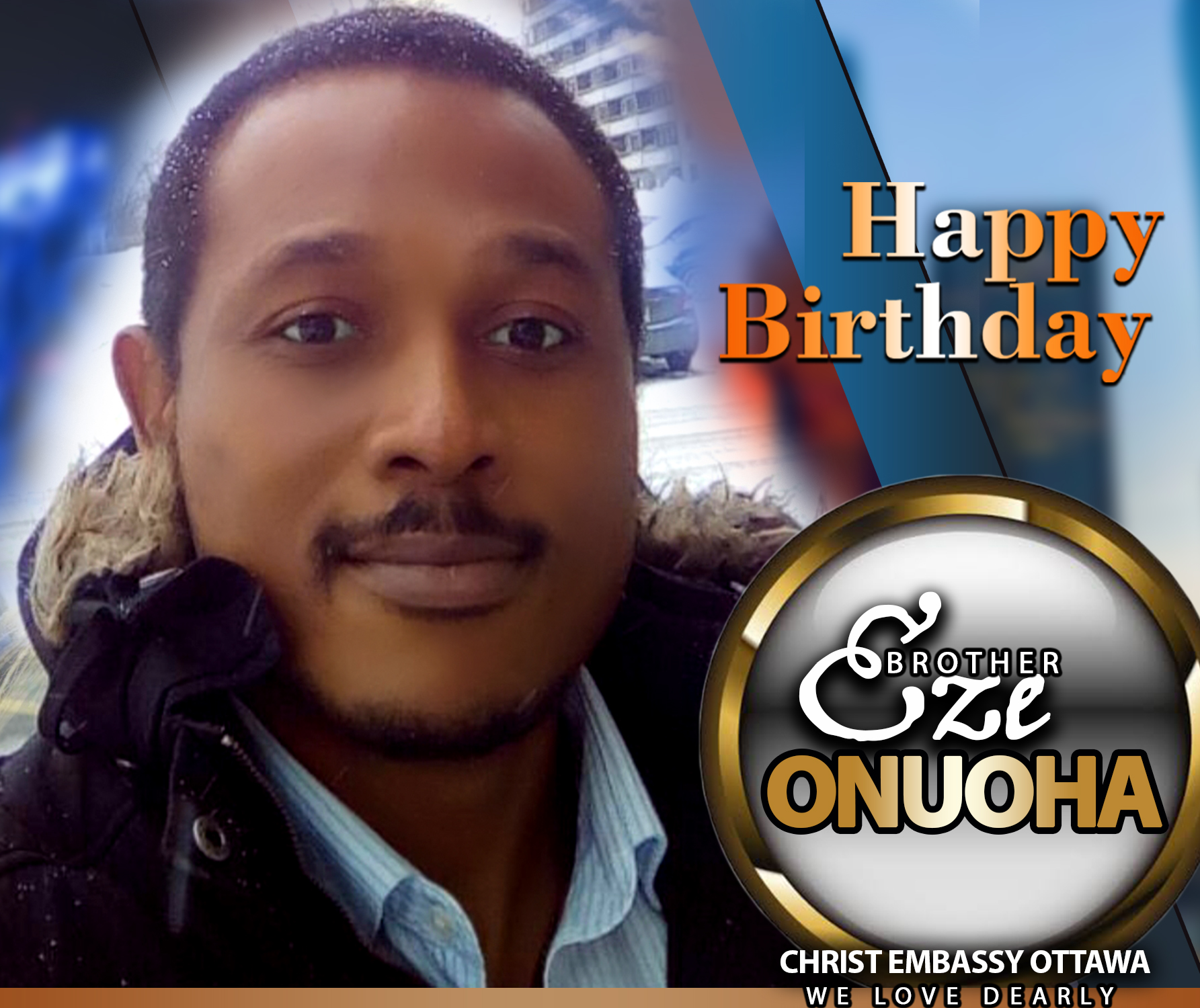 Happy Birthday dear Brother Eze.