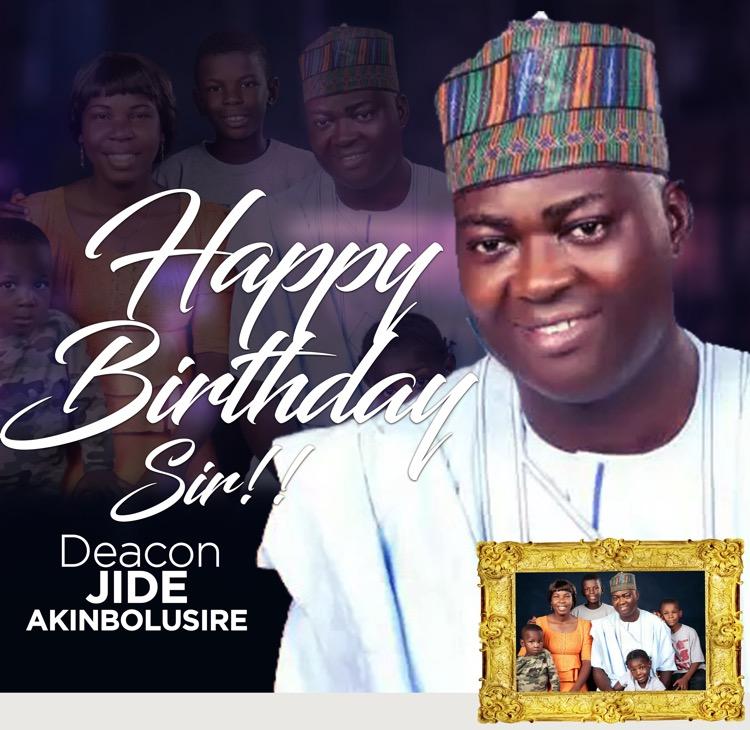 Happy Birthday Esteemed Deacon Jide
