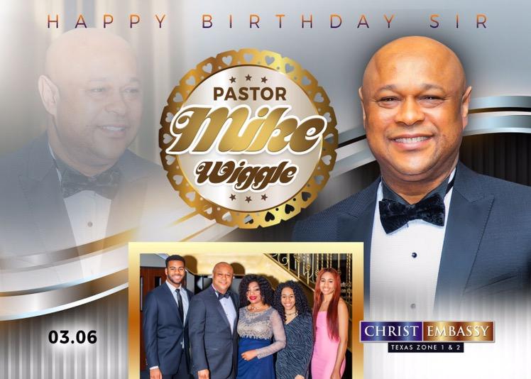 Happy birthday esteemed Pastor Mike