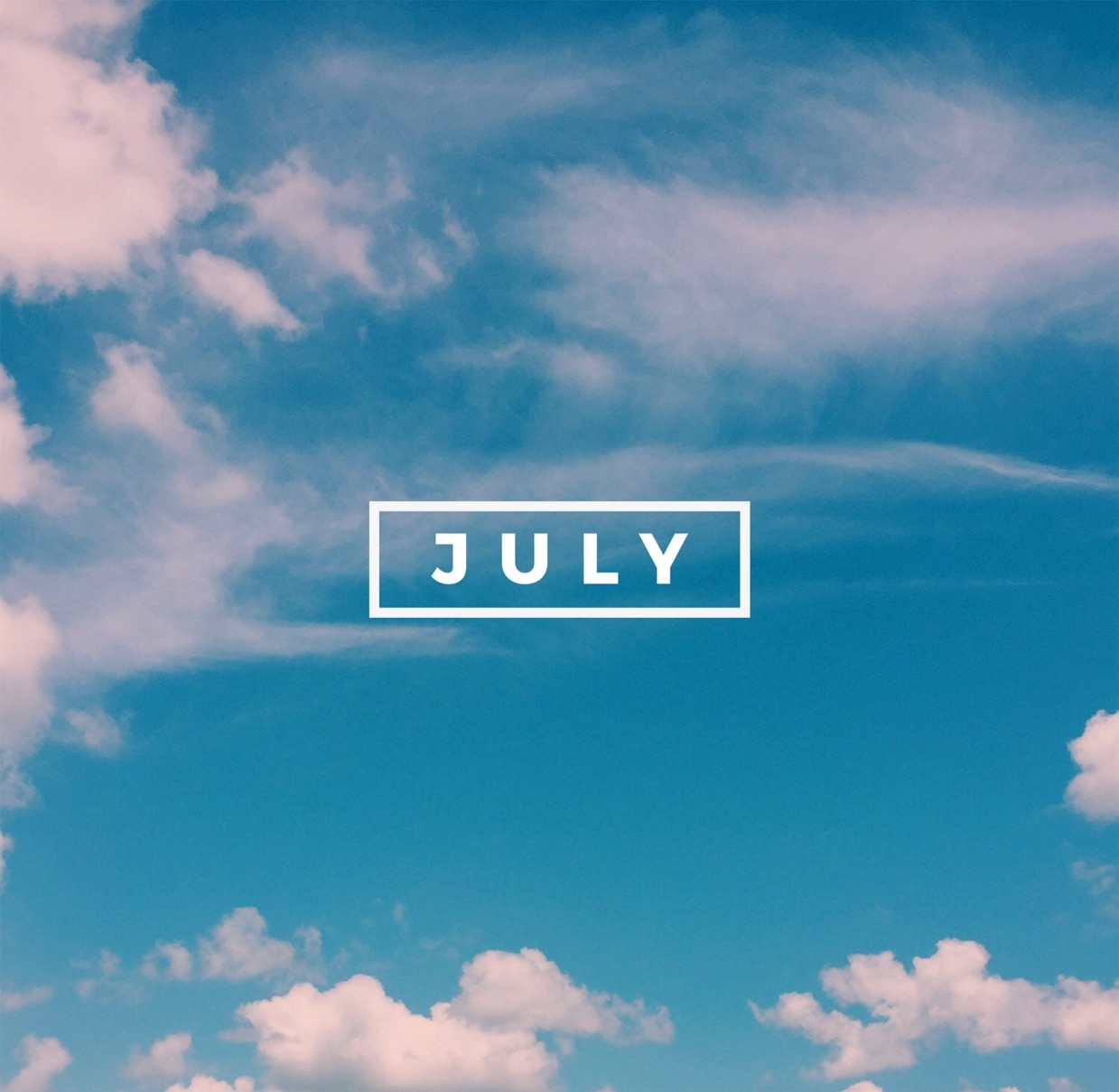 July is your month of