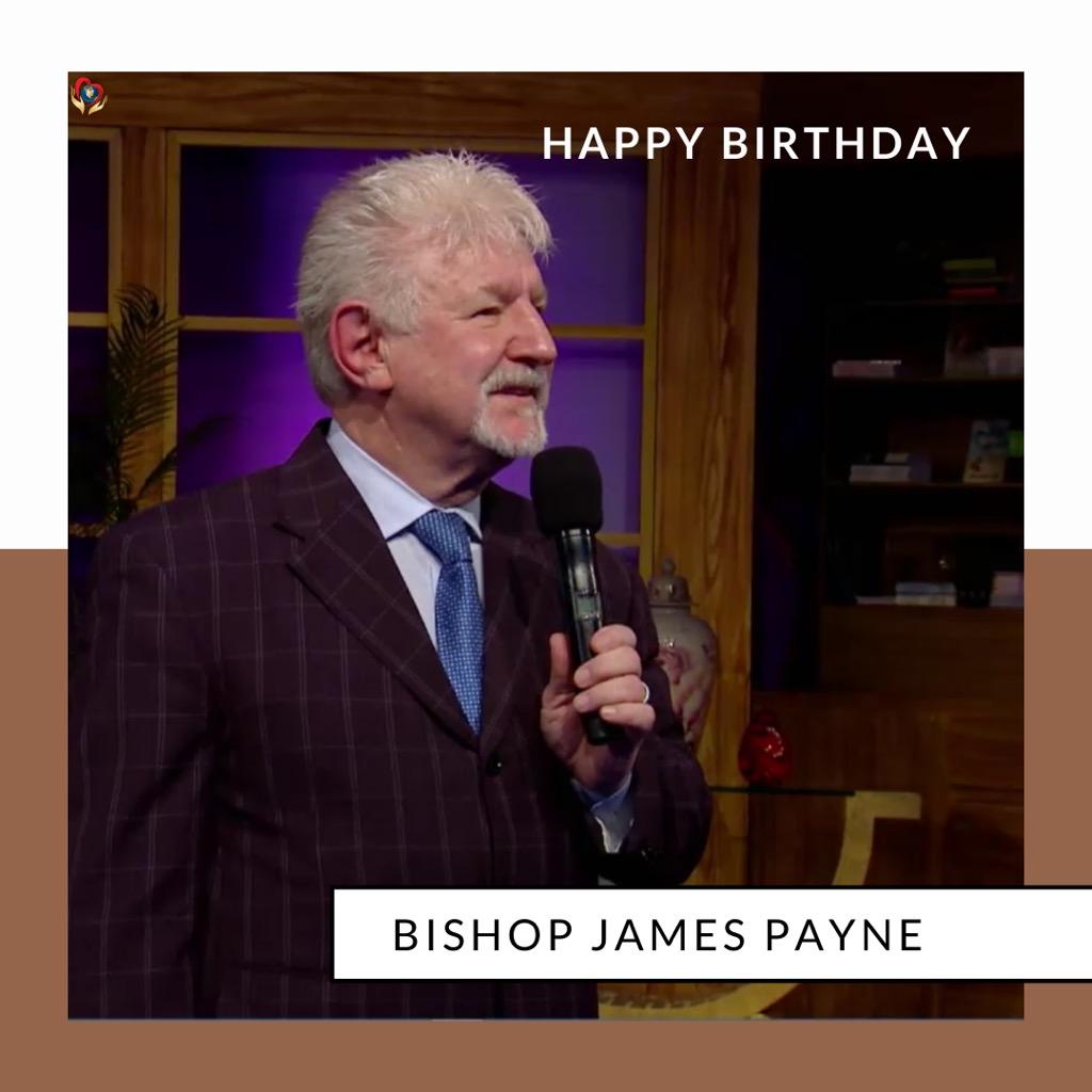 HAPPY BIRTHDAY, BISHOP JAMES PAYNE