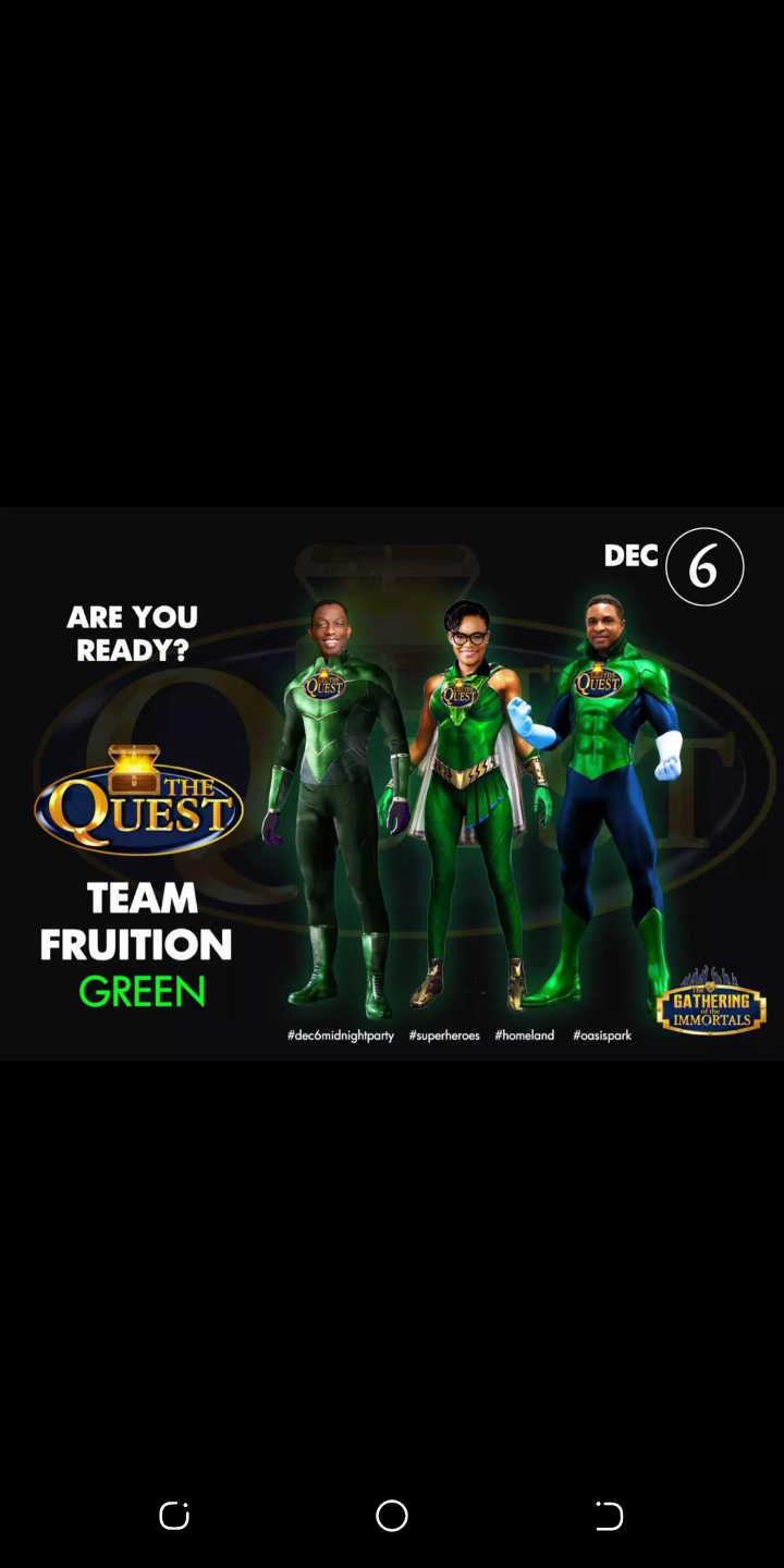 #Thequest #Teamfruition #Theimmortals #Theheroes