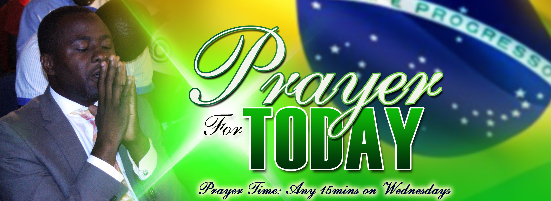 BRAZIL PRAYER DAY, WEDNESDAY APRIL