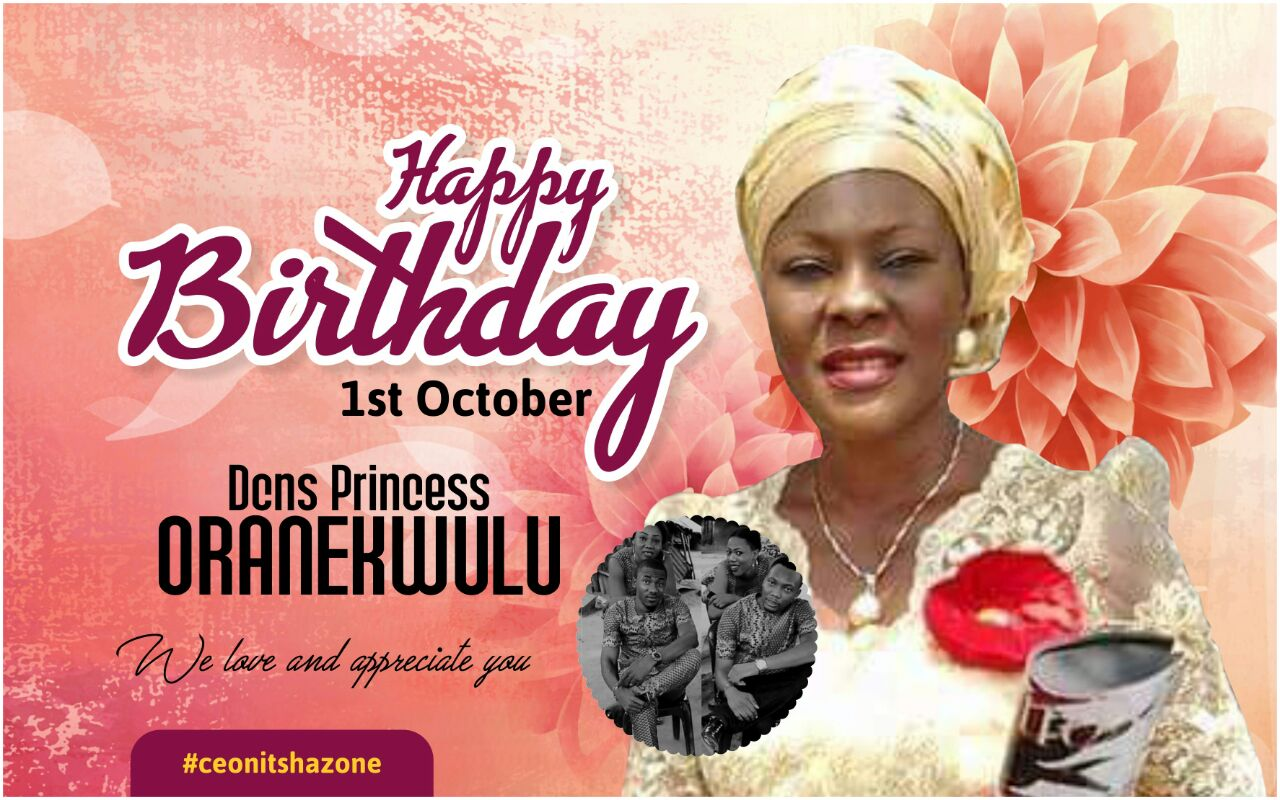 Happy birthday Dcns Princess Oranekwulu.