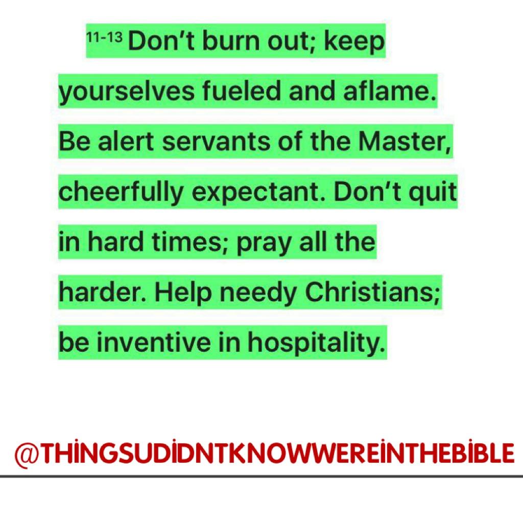 ROMANS 12:11-13 MSG @pastortt @pstuche